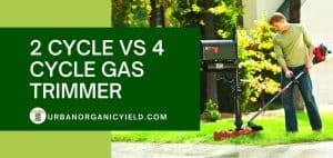 2 Cycle Vs 4 Cycle Trimmer: What'S The Difference And Which Is Better For You