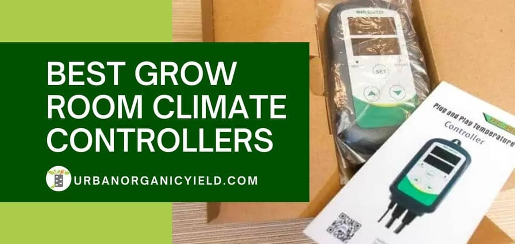Best Grow Room Climate Controllers
