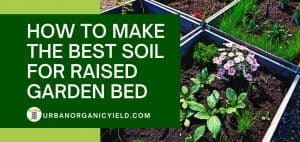 how to make soil for raised bed