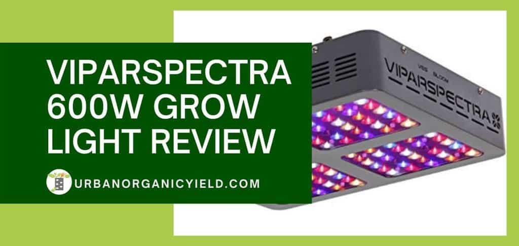 Viparspectra 600W Grow Light Review Feature Image